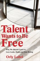 Talent Wants to be Free