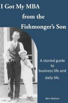 I Got My MBA from the Fishmonger's Son