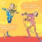 Violin Concertos For Children Vol.2