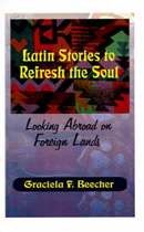 Latin Stories to Refresh the Soul