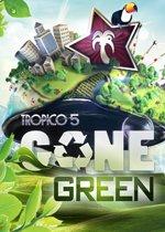 Tropico 5 DLC 06 Gone Green PC MAC