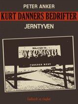 Kurt Danners bedrifter: Jerntyven
