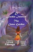 El Jardín Interior * The Inner Garden