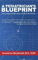 A Pediatrician's Blueprint