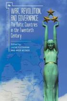 War, Revolution, and Governance