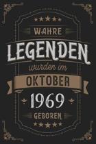 Wahre Legenden wurden im Oktober 1969 geboren