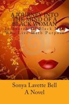 A Journey Into the Mind of a Black Woman