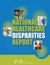 National Healthcare Disparities Report, 2011