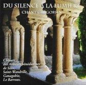 Du Silence A La  Lumiere, Chant Greg