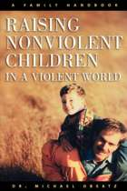 Raising Non-violent Children in a Violent World