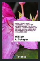 Publications of the Minnesota Academy of Social Sciences, Vol. III, No. 3. Papers and Proceedings of the Third Annual Meeting of the Minnesota Academy of Social Sciences
