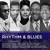 Hall Of Fame: The Beginnings Of Rhythm & Blues