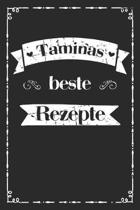 Taminas beste Rezepte: A5 Rezeptbuch zum selberschreiben personalisiert, Personalisierte Geschenke Vorname Tamina, �bersichtliches blanko Koc