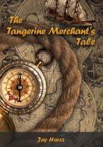 The Tangerine Merchant's Tale