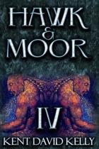 Hawk & Moor: Book 4 - Of Demons and Fallen Idols: The Unofficial History of Dungeons & Dragons