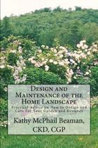 Design and Maintenance of the Home Landscape