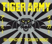 Iii - Ghost Tigers Rise