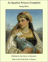 An Egyptian Princess (Complete)