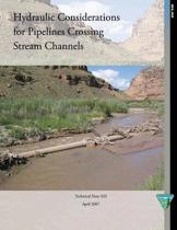 Hydraulic Considerations for Pipelines Crossing Stream Channels