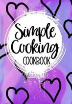 Simple Cooking Cookbook