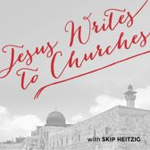 Jesus Writes to Churches