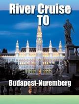 River Cruise To Budapest-Nuremberg