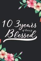 Blessed 103rd Birthday Journal: Lined Journal / Notebook - Cute 103 yr Old Gift for Her - Fun And Practical Alternative to a Card - 103rd Birthday Gif