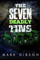 The Seven Deadly Tins