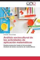 Analisis Sociocultural de Las Actividades de Aplicacion Matematicas