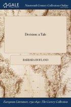 Decision: a Tale
