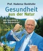 Gesundheit aus der Natur