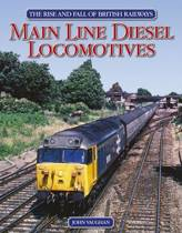 The Rise and Fall of British Railways Main Line Diesel Locomotives