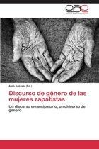 Discurso de Genero de Las Mujeres Zapatistas