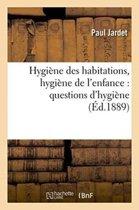 Hygi�ne Des Habitations, Hygi�ne de l'Enfance