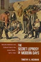 The Secret Leprosy of Modern Days