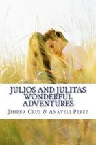 Julios and Julitas Wonderful Adventures