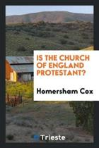 Is the Church of England Protestant?