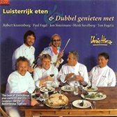 Luisterrijk Eten & Dubbel Genieten Met...
