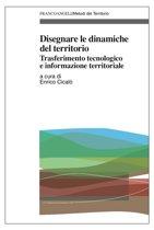 Disegnare le dinamiche del territorio. Trasferimento tecnologico e informazione territoriale