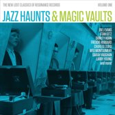 Jazz Haunts & Magic Vaults: New Lost Classics