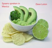 Spaans spreken in Mexico