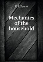 Mechanics of the Household