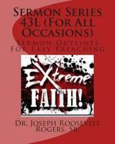 Sermon Series 43l (for All Occasions)