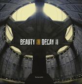 Beauty in decay ii : urbex
