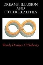 Dreams, Illusions and Other Realities