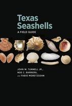 Texas Seashells: A Field Guide