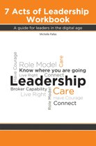The 7 Acts of Leadership Workbook