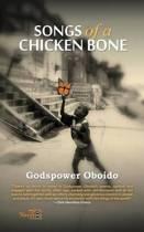 Songs of a Chicken Bone