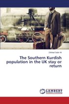 The Southern Kurdish Population in the UK Stay or Return