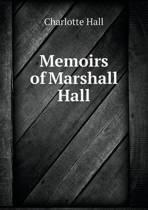 Memoirs of Marshall Hall